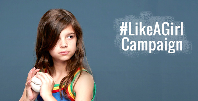 """An advertisement shows a young girl holding a baseball and the text """"#LikeAGirl Campaign"""""""